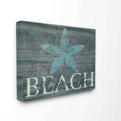 "24 in. x 30 in. ""It's Better At The Beach Starfish"" by Marilu Windvand Printed Canvas Wall Art"