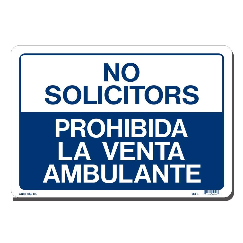 Lynch Sign 14 in. x 10 in. No Solicitors Sign - Bilingual Printed on More Durable, Thicker, Longer Lasting Styrene Plastic