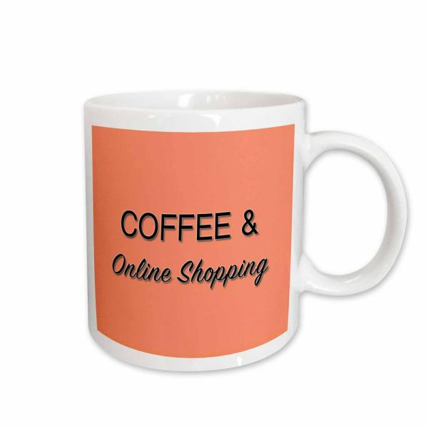 Rose Tory Anne Collections Quotes Coffee And Online Ping 11 Oz White Ceramic Cofee Mug