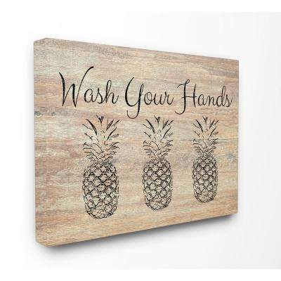 """16 in. x 20 in. """"Wash Your Hands Pineapple"""" by Linda Woods Printed Canvas Wall Art"""