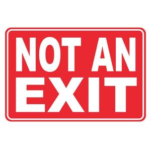 Rectangular Plastic Not an Exit Sign by