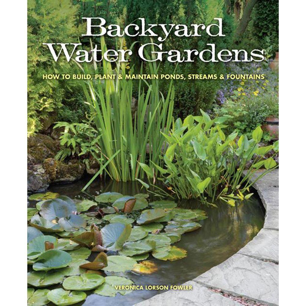 null Backyard Water Gardens: How to Build, Plant and Maintain Ponds, Streams and Fountains-DISCONTINUED