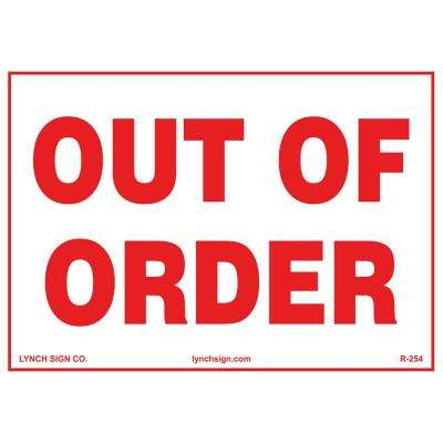 10 in. x 7 in. Out Of Order Sign Printed on More Durable Longer-Lasting Thicker Styrene Plastic.
