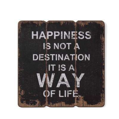 Inspirational Happiness is a Way of Life Wooden Wall Art Sign