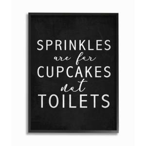 The Stupell Home Decor Collection 11 In X 14 In Black And White Sprinkles Are For Cupcakes Not Toilets By Daphne Polselli Framed Wall Art Wrp 1265 Fr 11x14 The Home Depot
