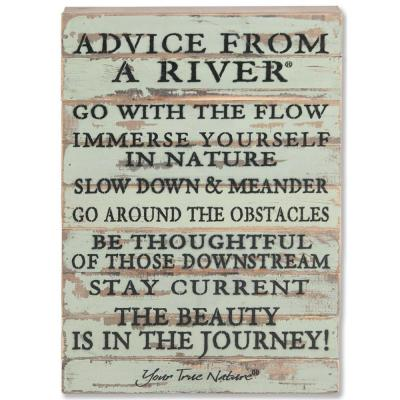 """""""Advice From A River"""" Reclaimed Wood Decorative Sign"""