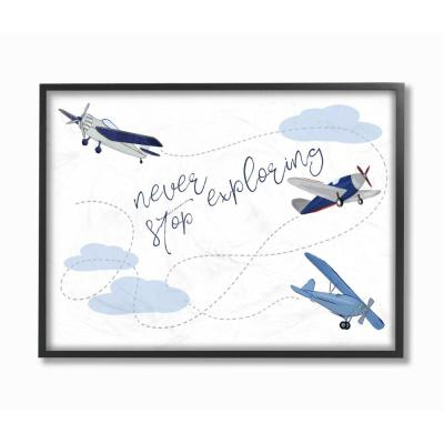 The Stupell Home Decor Collection 16 In X 20 In Never Stop Exploring Airplanes By Sweet Pea Studio Wood Framed Wall Art Brp 2108 Fr 16x20 The Home Depot