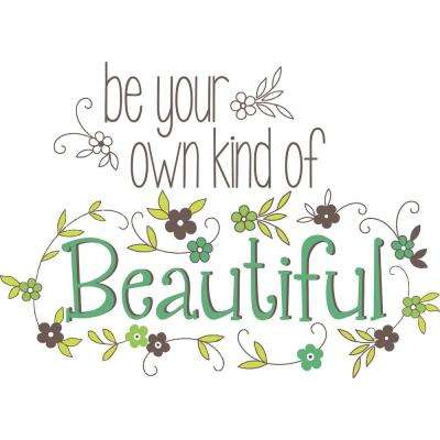 Green Be Your Own Kind Of Beautiful Quote Wall Decal