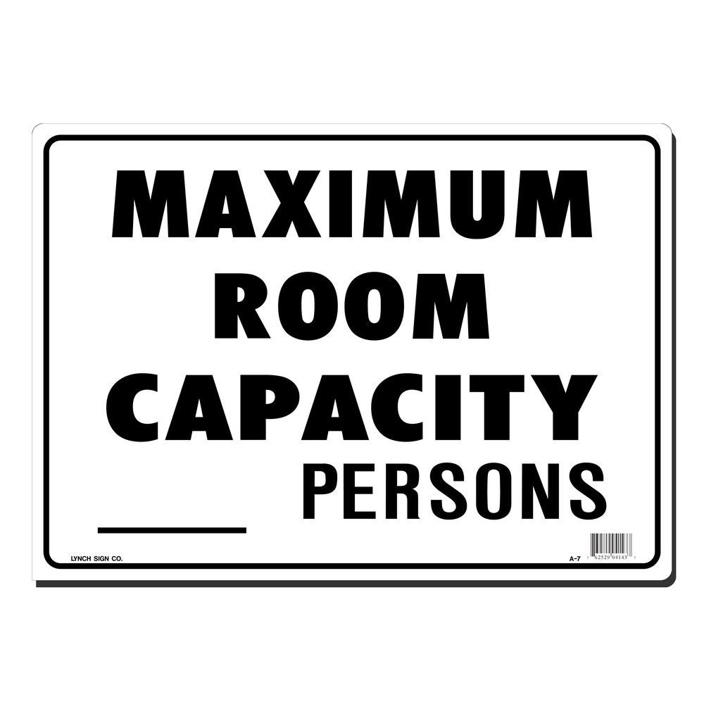 Lynch Sign 14 in. x 10 in. Maximum Room Capacity Sign Printed on More Durable, Thicker, Longer Lasting Styrene Plastic