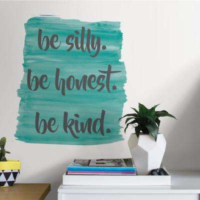 Blue Be Silly, Honest and Kind Wall Quote