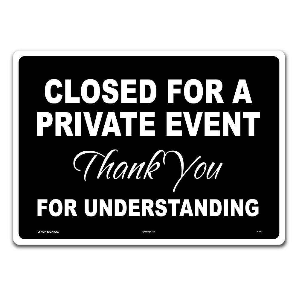 Lynch Sign 14 in. x 10 in. Private Event Sign Printed on More Durable Thicker Longer Lasting Plastic Styrene