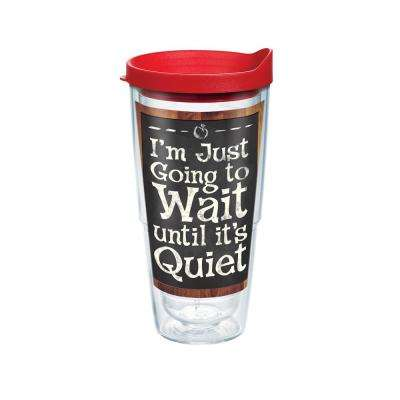 Teacher Wait Until Quiet 24 oz. Double Walled Insulated Tumbler with Travel Lid