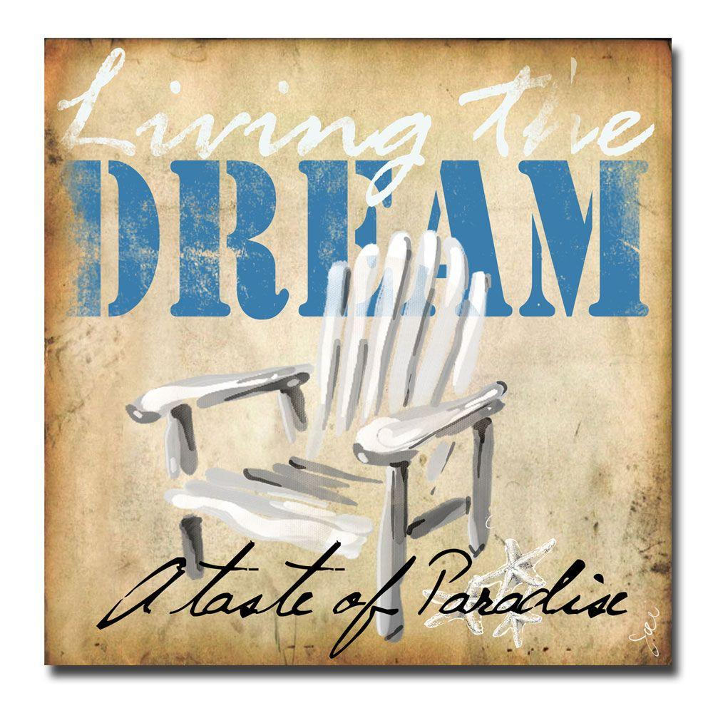 null 35 in. x 35 in. Living the Dream Canvas Art-DISCONTINUED