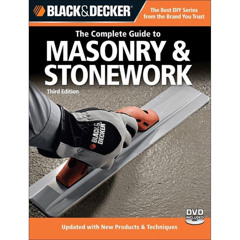 BLACK & DECKER The Complete Guide to Masonry & Stonework With DVD Black & Decker-DISCONTINUED
