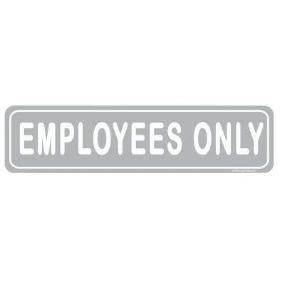 2 in. x 8 in. Grey Plastic Employees Only Sign for Retail Business Office Sign (2-Pack)