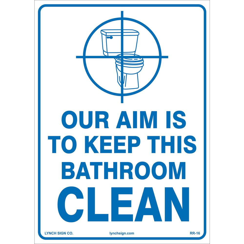 Lynch Sign 10 In X 14 In Keep Bathroom Clean Sign Printed On More Durable Longer Lasting Thicker Styrene Plastic