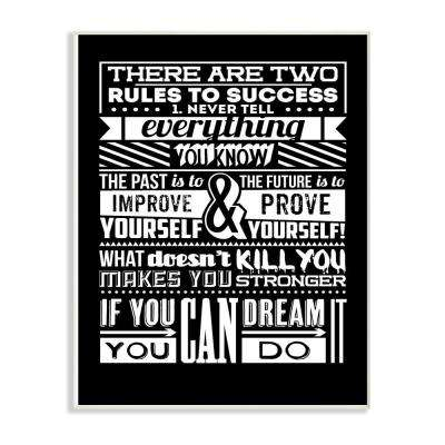 "12.5 in. x 18.5 in. ""Two Rules To Success Black and White Inspirational Typography"" by TypeLike Wood Wall Art"