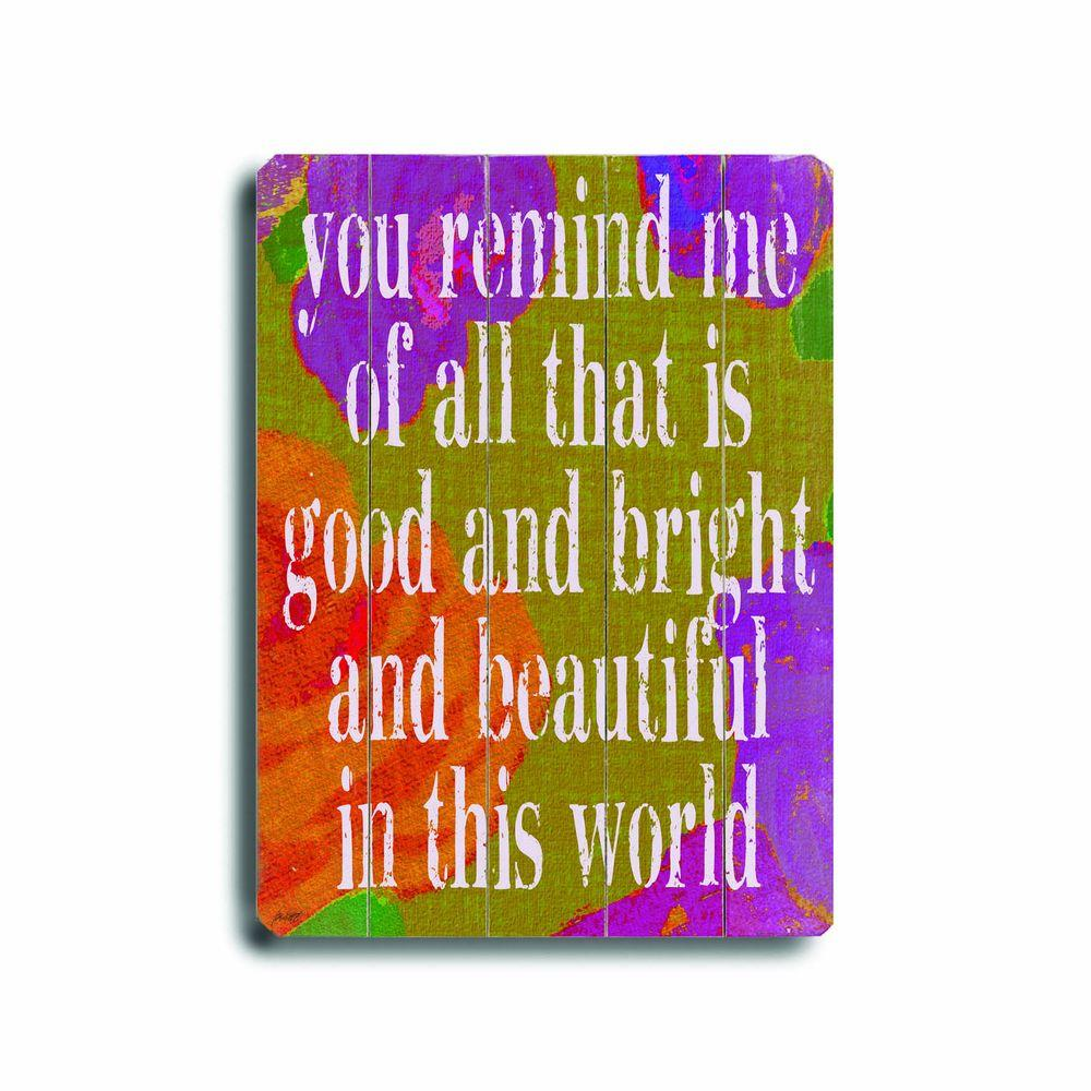 ArteHouse 14 in. x 20 in. You Remind Me Wood Sign-DISCONTINUED