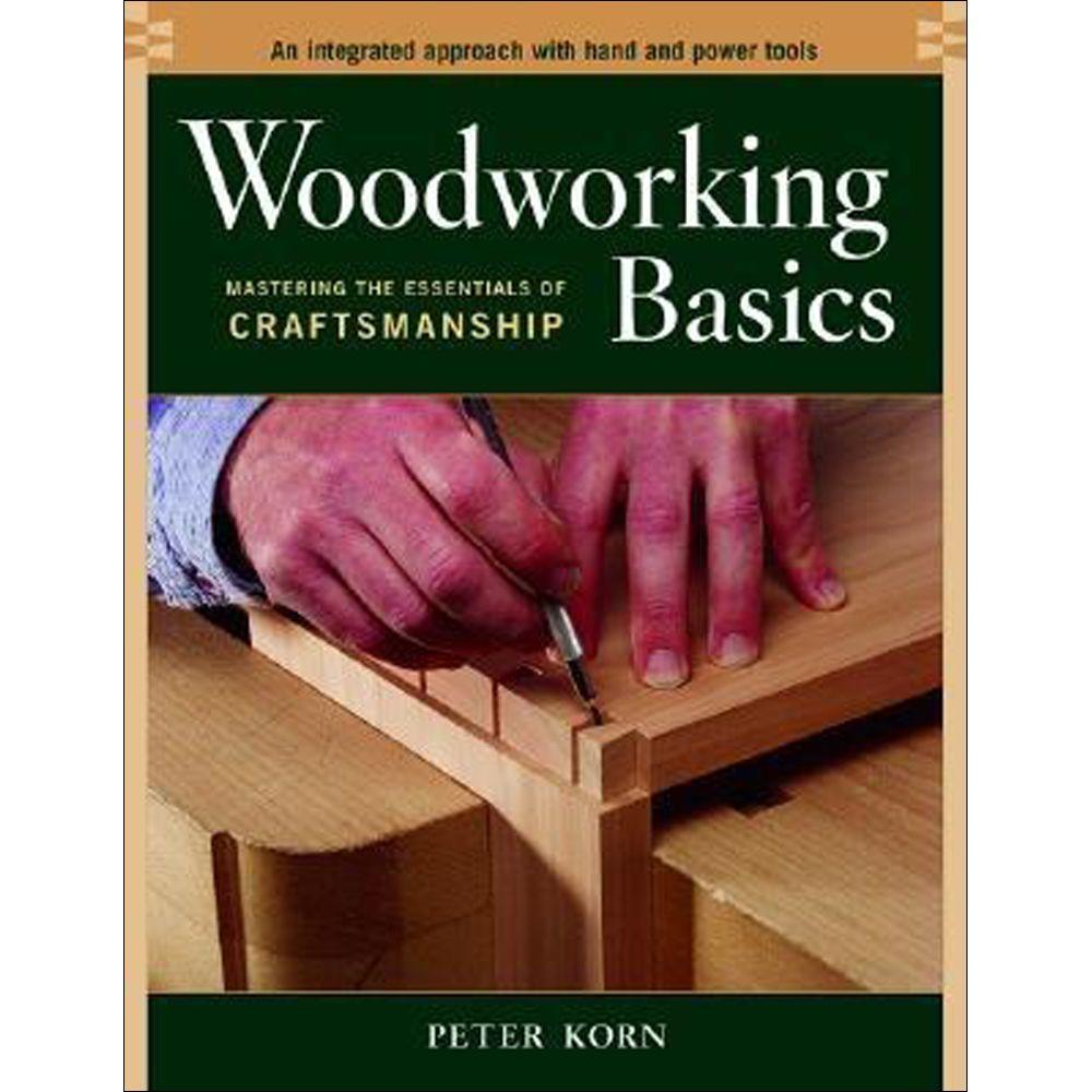 null Woodworking Basics Book: Mastering the Essentials of Craftsmanship