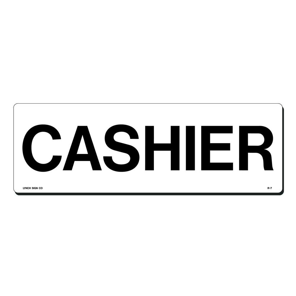 Lynch Sign 15 In X 5 In Cashier Sign Printed On More