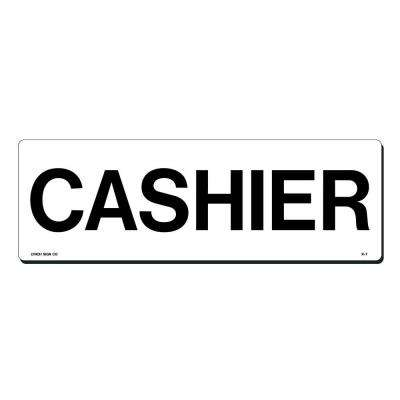 15 in. x 5 in. Cashier Sign Printed on More Durable, Thicker, Longer Lasting Styrene Plastic