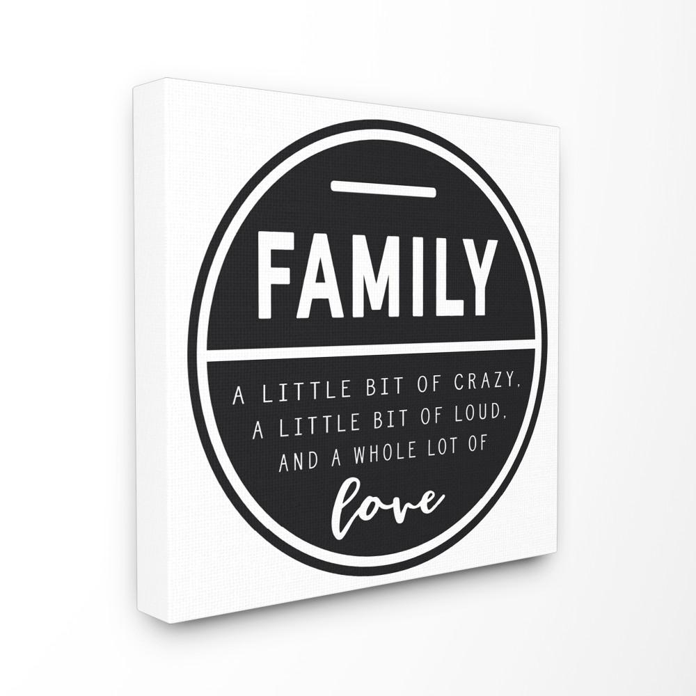 """17 in. x 17 in. """"Family Is A Bit of Crazy"""