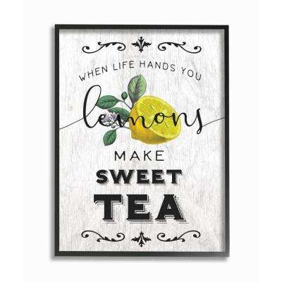 """16 in. x 20 in.  """"Life Hands Lemons Make Sweet Tea Southern Typography"""" by Daphne Polselli Framed Wall Art"""