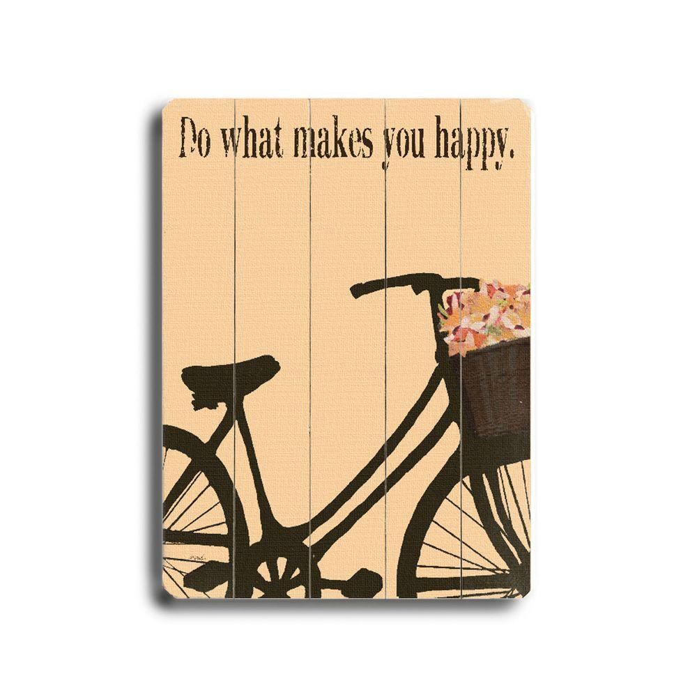 ArteHouse 14 in. x 20 in. Do What Makes You Happy Wood Sign-DISCONTINUED