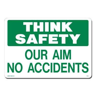 14 in. x 10 in. Think Safety Sign Printed on More Durable, Thicker, Longer Lasting Styrene Plastic