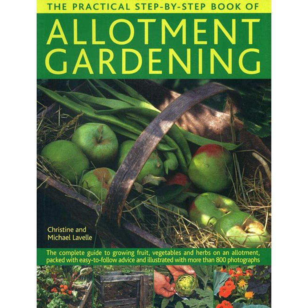 null The Practical Step-By-Step Book of Allotment Gardening