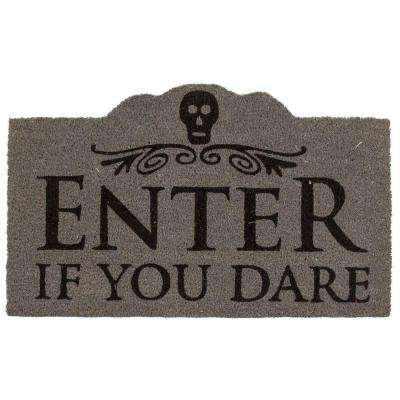 Enter if You Dare 17 in. x 28 in. Non-Slip Coir Door Mat