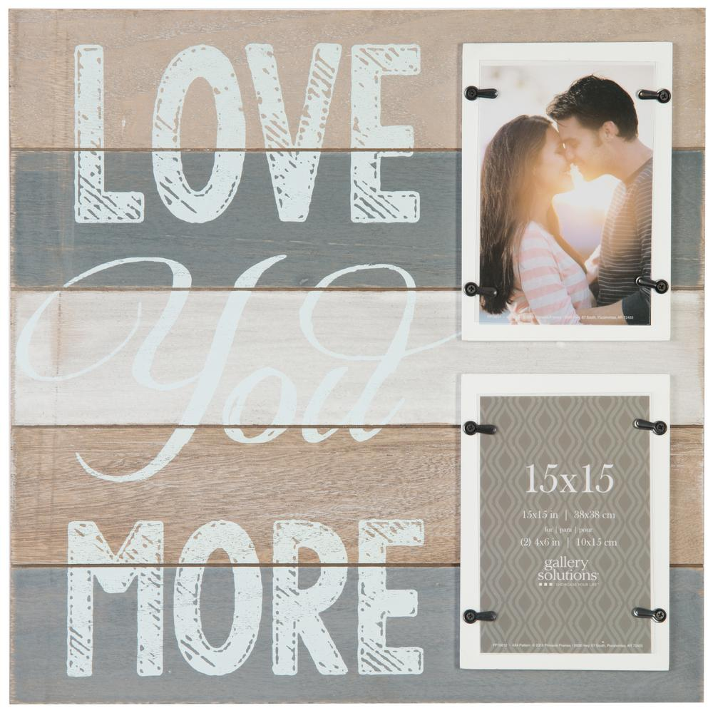 Pinnacle 2 Opening 4 In X 6 In Love You More Picture Frame