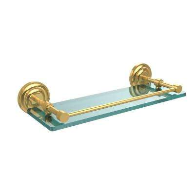 Que New 16 in. L x 3 in. H x 5 in. W Clear Glass Bathroom Shelf with Gallery Rail in Polished Brass