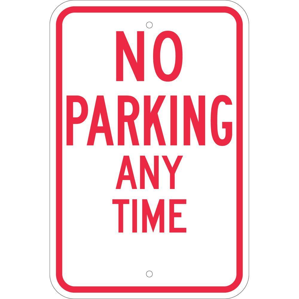 Brady 18 inch x 12 inch Aluminum No Parking Any Time Sign by Brady