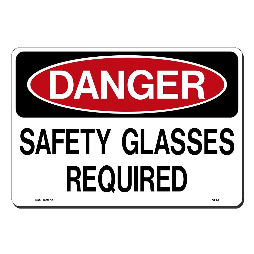 Lynch Sign 14 in. x 10 in. Safety Glasses Required Sign Printed on More Durable, Thicker, Longer Lasting Styrene Plastic