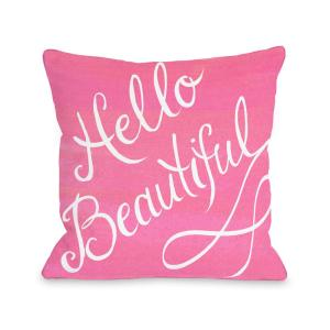 Hello Beautiful and Pink Bow 16 inch x 16 inch Decorative Pillow by