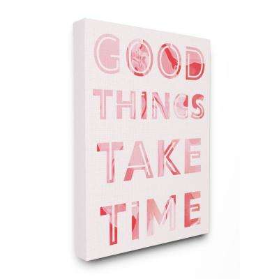 """30 in. x 40 in. """"Good Things Take Time Bright Pink Marble Cut Out Typography"""" by Daphne Polselli Canvas Wall Art"""