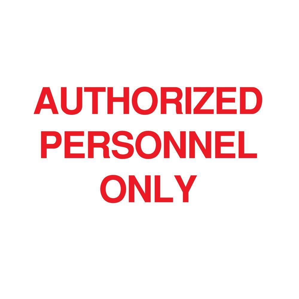 10 in. x 14 in. Plastic Authorized Personnel Only Admittance Sign