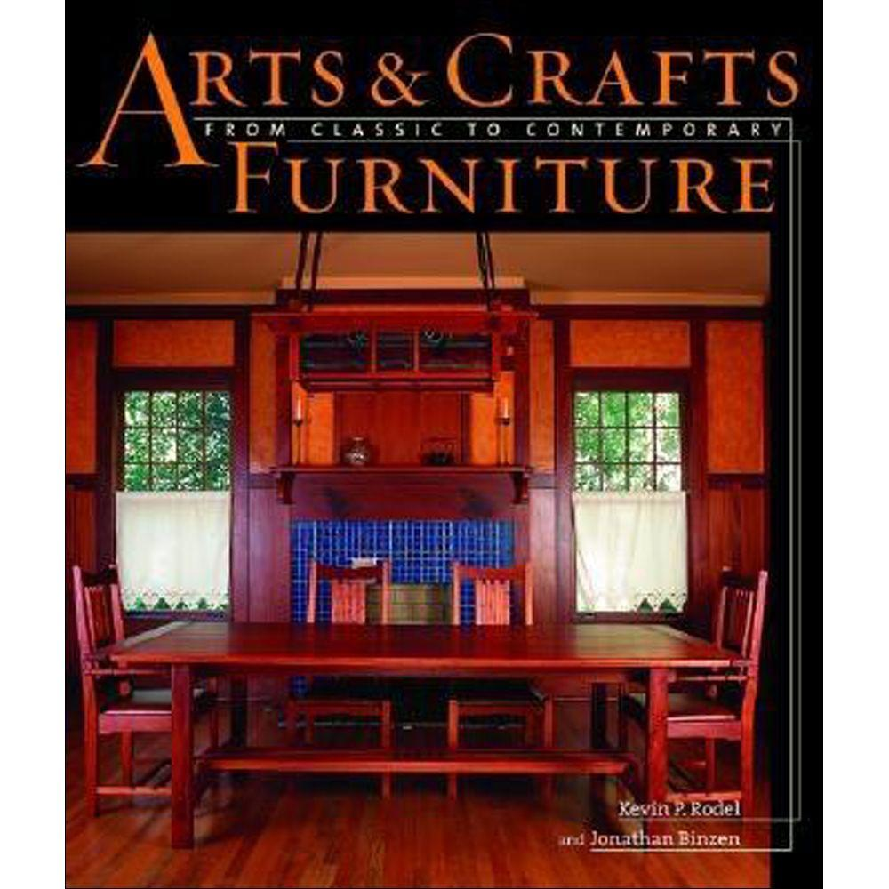 null Arts and Crafts Furniture Book: From Classic to Contemporary-DISCONTINUED