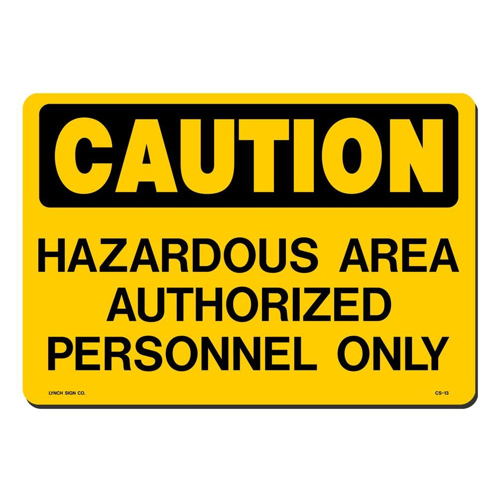 14 in. x 10 in. Authorized Personnel Only Sign Printed on