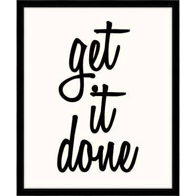 """24 in. x 20 in. """"Get it Done"""" Framed Giclee Print Wall Art"""