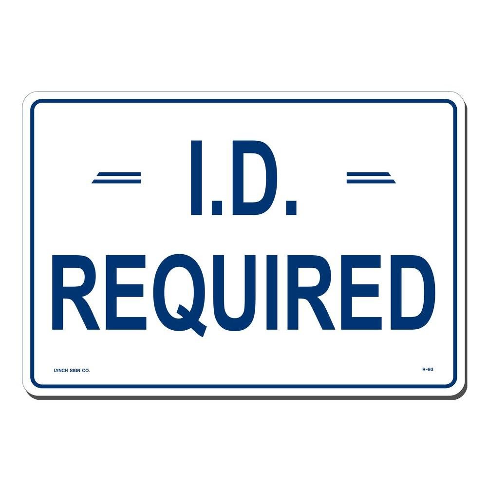 Lynch Sign 14 In X 10 In I D Required Sign Printed On
