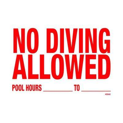No Diving Allowed Pool Sign
