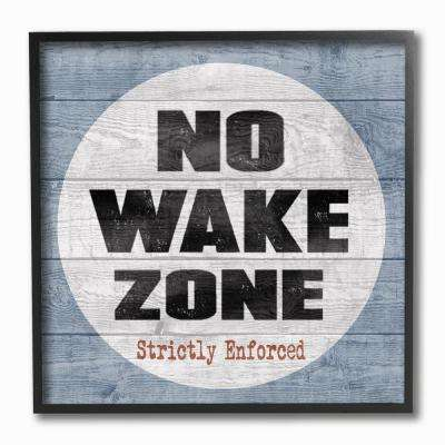 """12 in. x 12 in. """"No Wake Zone Beach Plank"""" by Regina Nouvel Printed Framed Wall Art"""