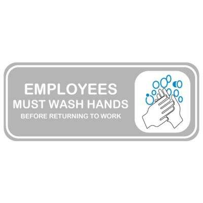 8 in. x 4 in. Plastic Rectangular Employees Must Wash Hands Sign