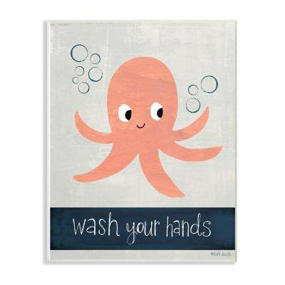 "13 in. x 19 in. ""Wash Your Hands Octopus"" by Katie Doucette Printed Wood Wall Art"