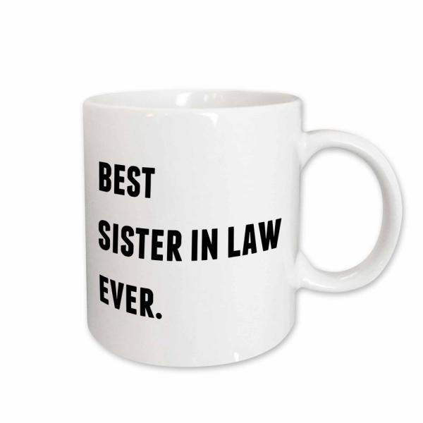 3drose Xander Inspirational Quotes Best Sister In Law Ever Black