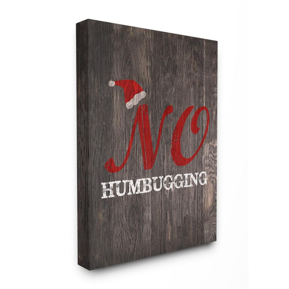 "16 in. x 20 in.""Holiday Rustic Dark Wood Look No Humbugging"