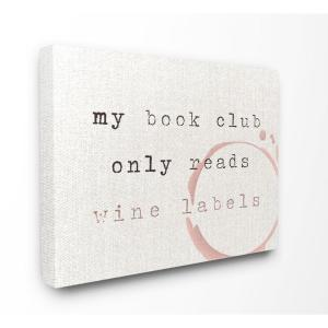 "30 in. x 40 in. ""My Book Club Reads Wine Labels Funny Typography"" by Daphne Polselli Canvas Wall Art"