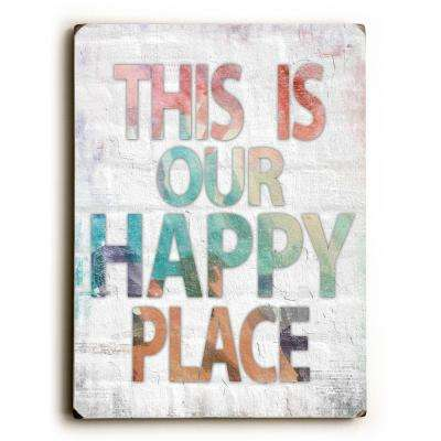 "9 in. x 12 in. ""This is Our Happy Place"" by Misty Diller ""Solid Wood"" Wall Art"